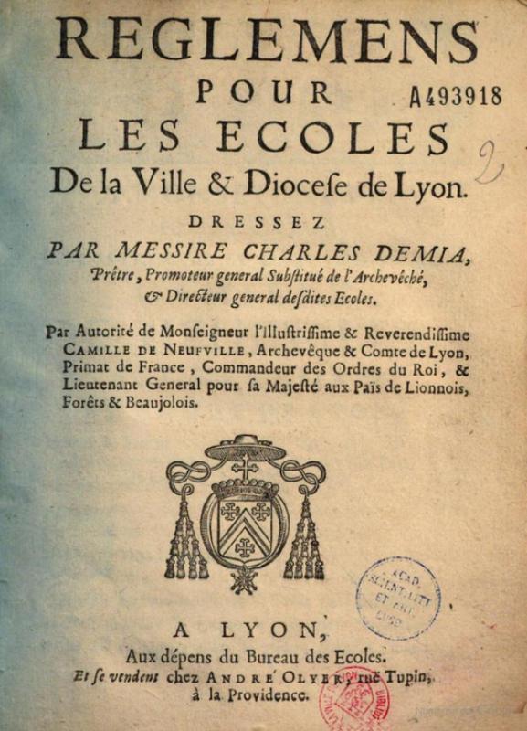 <em>Reglemens pour les ecoles de la Ville &amp; Diocese de Lyon (Démia, 1685)</em>